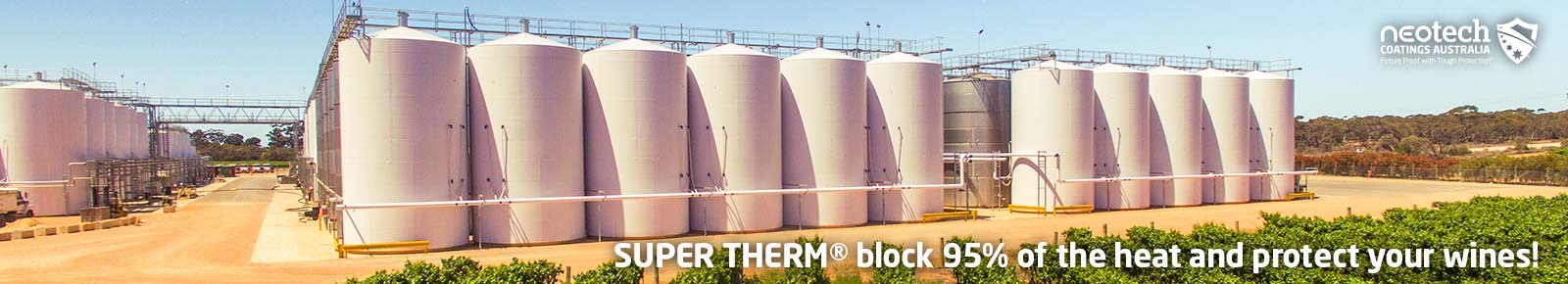 NEOtech Coatings - Super Therm Insulation Coating stops 95% of heat in your winery